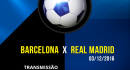 Barcelona vs Real Madrid ao vivo