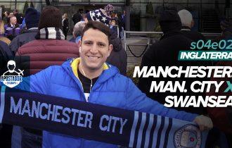 Manchester City vs Swansea – Apostador em Campo S04E02