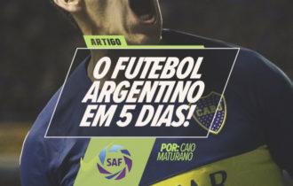 Futebol argentino em 5 dias na Argentina